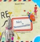 Sári és Nemszemétke (könyv + munkafüzet)
